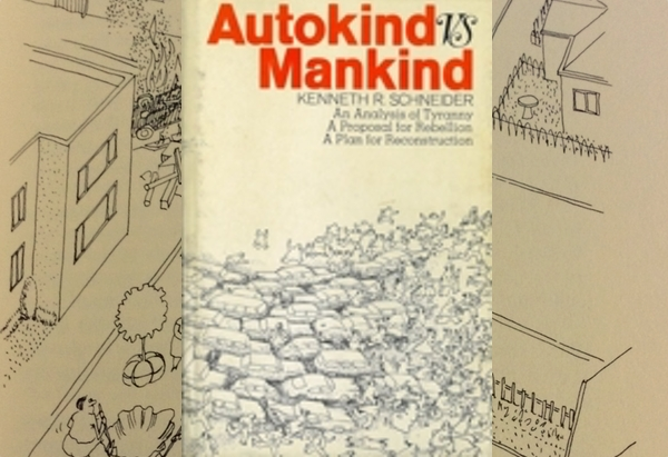 Autokind Vs. Mankind by Kenneth R. Schneider