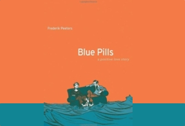 Blue Pills: A Positive Love Story by Frederik Peeters