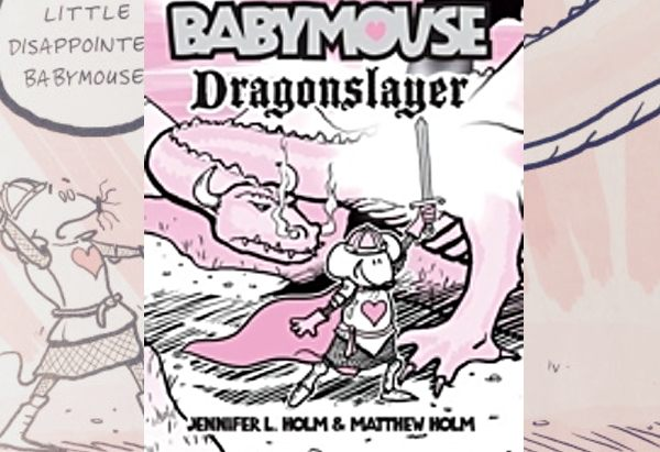 Babymouse: Dragonslayer by Jennifer L. Holm