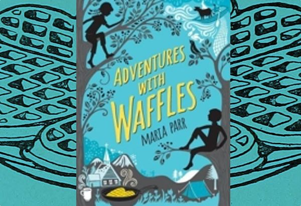 Adventures with Waffles by Maria Parr