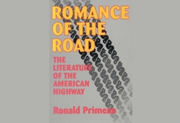 Romance of the Road by Ronald Primeau
