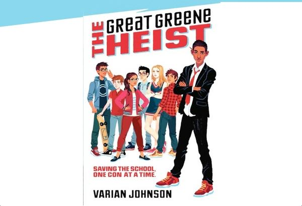 The Great Greene Heist by Varian Johnson