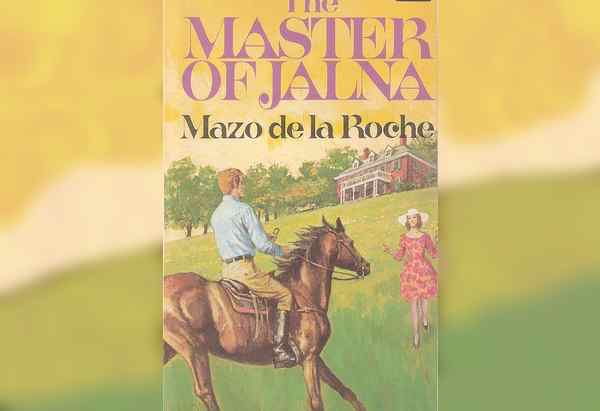 The Master of Jalna by Mazo de la Roche