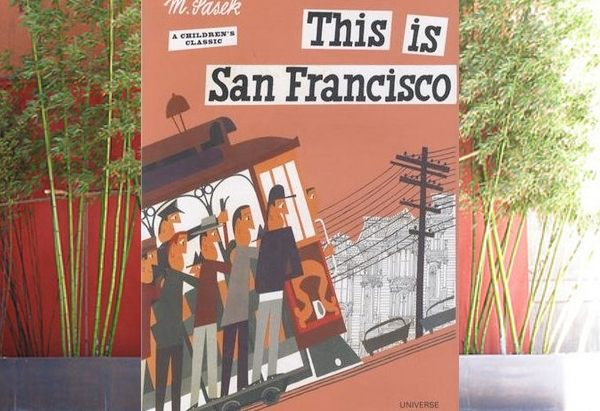 This is San Francisco by Miroslav Sasek