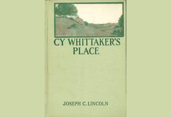 Cy Whittaker's Place by Joseph C. Lincoln