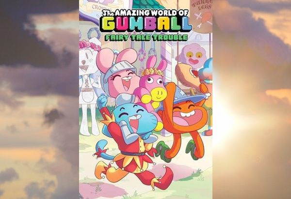 The Amazing World of Gumball Vol. 1: Fairy Tale Trouble by Ben Bocquelet
