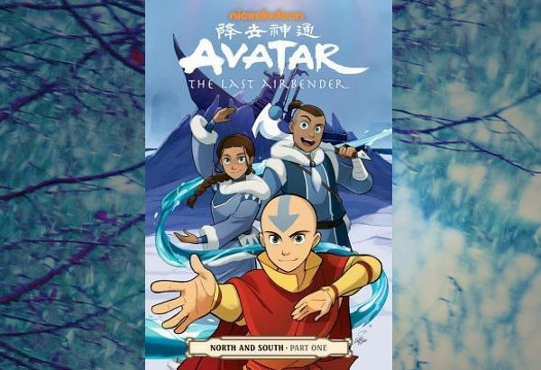 Avatar: The Last Airbender - North and South, Part One by Gene Luen Yang