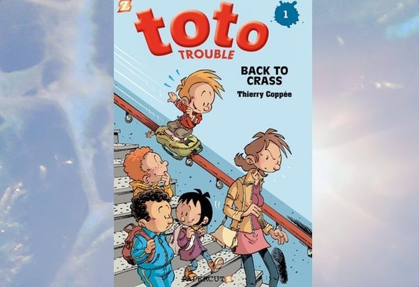 Toto Trouble: Back to Crass by Thierry Coppée