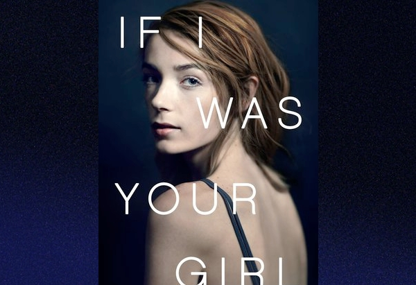 RIf I Was Your Girl by Meredith Russo