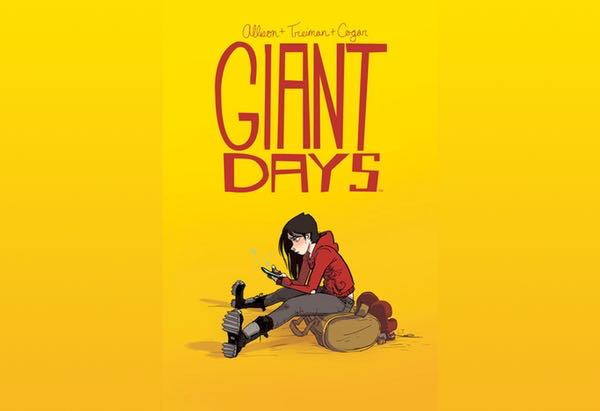 Giant Days, Volume 1 by John Allison