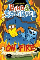 Bird & Squirrel on Fire! by James Burks