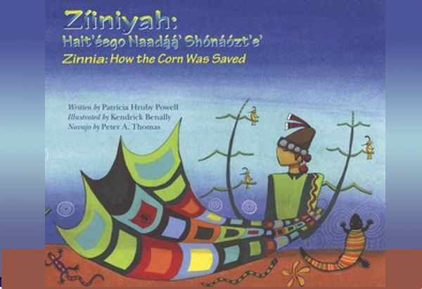 Zinnia: How the Corn Was Saved by by Patricia Hruby Powell