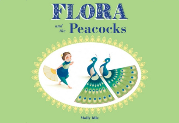 Flora and the Peacocks by by Molly Idle