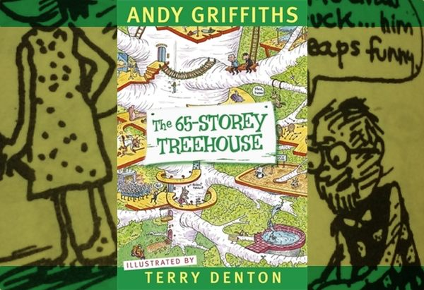 The 65-Storey Treehouse by by Andy Griffiths