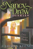 Once Upon a Thriller (Nancy Drew Diaries #4)