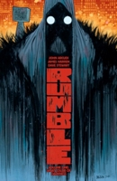 Rumble Volume 1: What Color of Darkness