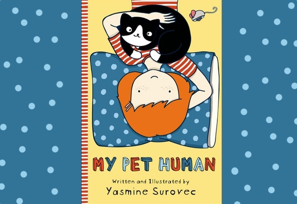 My Pet Human by Yasmine Surovec