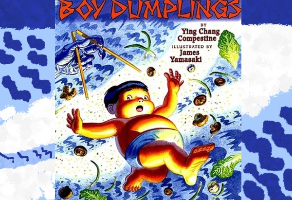 Boy Dumplings by by Ying Chang Compestine