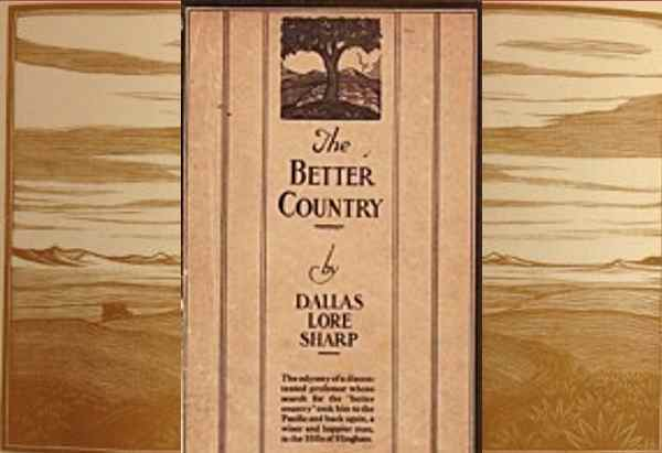 The Better Country  by Dallas Lore Sharp