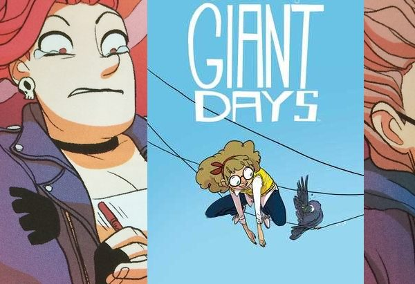 Giant Days, Volume 3  by John Allison