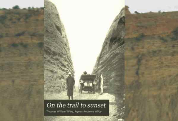 On the Trail to Sunset  by Thomas William Wilby