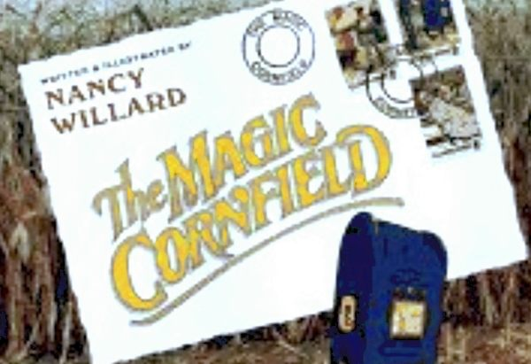 The Magic Cornfield by Nancy Willard