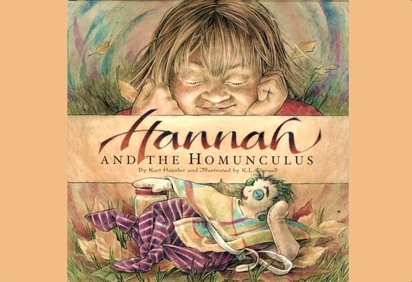 Hannah and the Homunculus  by Kurt Hassler