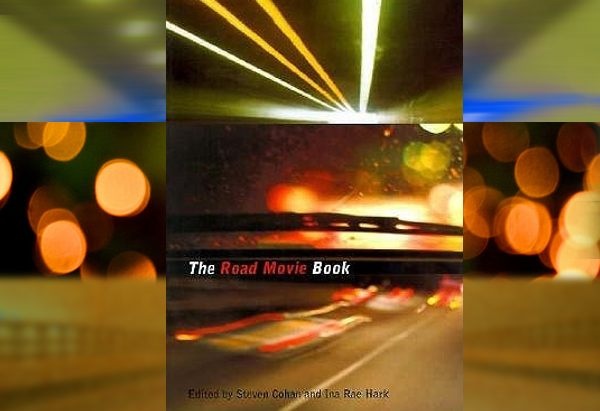 The Road Movie Book  by Steven Cohan