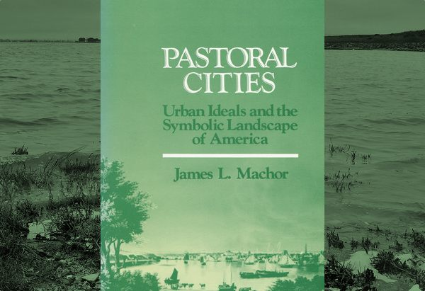 Pastoral Cities  by James L. Machor