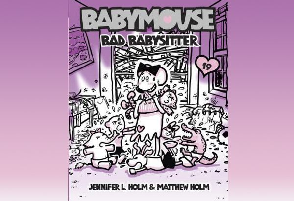 Bad Babysitter  by Jennifer L. Holm