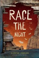 Race the Night by Kirsten Hubbard