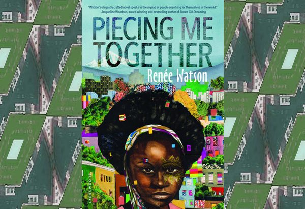 Piecing Me Together by Renée Watson