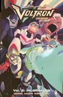 Voltron Legendary Defender Vol. 2: The Pilgrimage