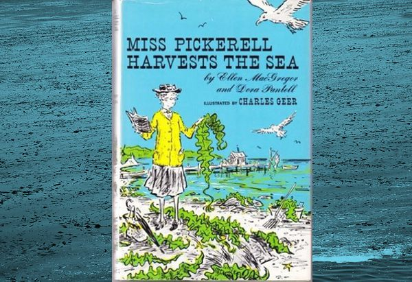 Miss Pickerell Harvests the Sea