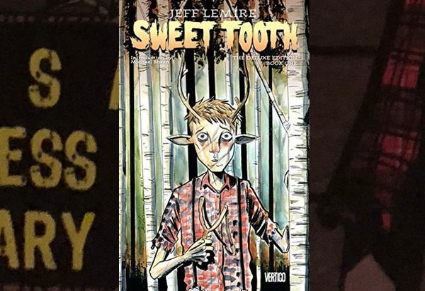 Sweet Tooth: Deluxe Edition, Book One