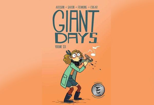 Giant Days, Volume 6