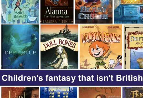 Children's fantasy that isn't British