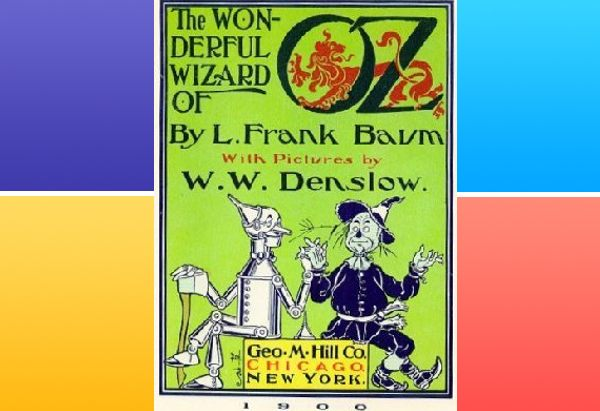The Wonderful Wizard of Oz by L. Frank Baum: rereading for the American road narrative