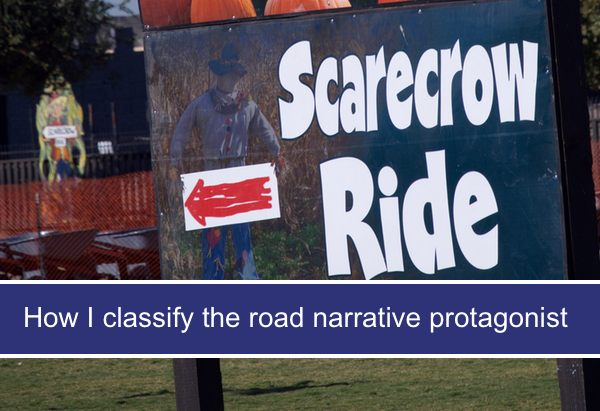 How I classify the road narrative protagonist