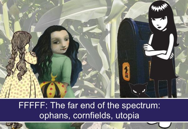FFFFFF: The far end of the spectrum: orphans who cross the cornfield to utopia
