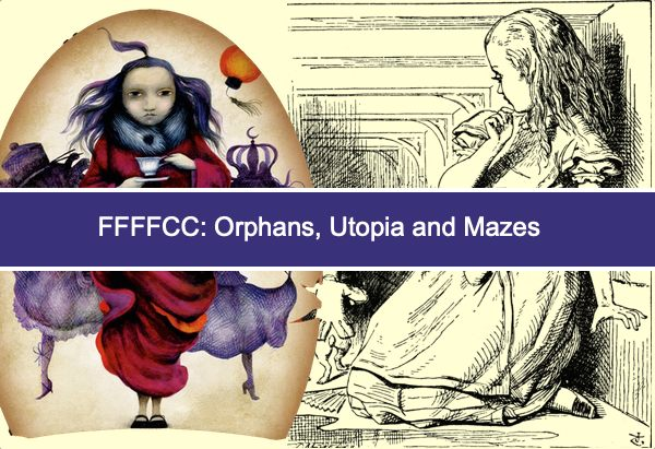 FFFFCC: Orphans, Utopia and Mazes