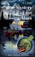 Mystery of the Missing Mask