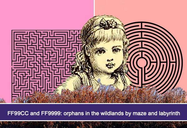 FF99CC and FF9999: orphans in the wildlands by maze and labyrinth
