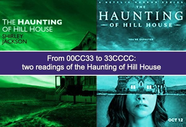 From 00CC33 to 33CCCC: a road narrative analysis of  Haunting of Hill House, book and Netflix television series