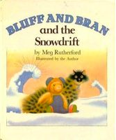 Bluff and Bran and the Snowdrift