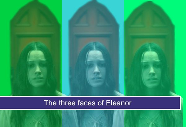 The three faces of Eleanor
