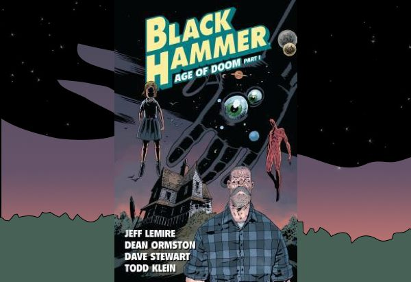 Black Hammer, Volume 3: Age of Doom Part One