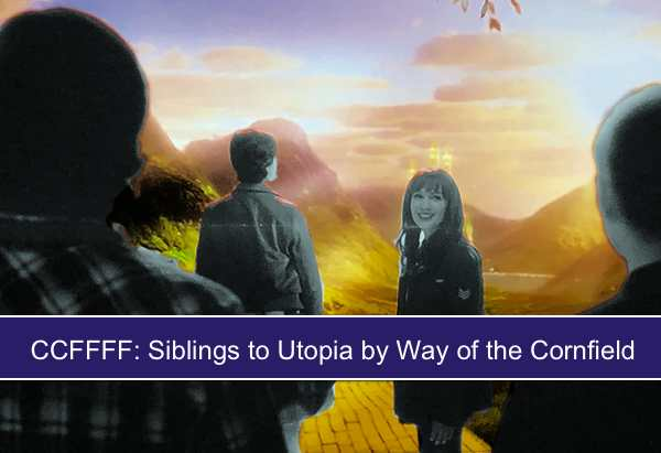 Puss Reboots: March 2019: CCFFFF: Siblings to Utopia by Way