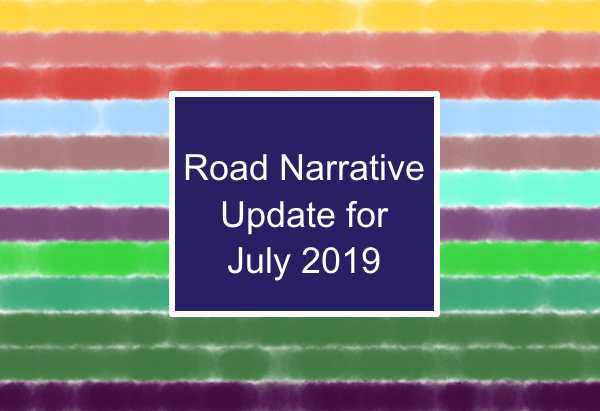 Road Narrative Update for August 2019 2019