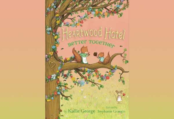 Heartwood Hotel 3: Better Together